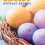Searching for inspiration for your next brunch? Here are a host of great ideas to help inspire you as you plan a birthday or Easter brunch.