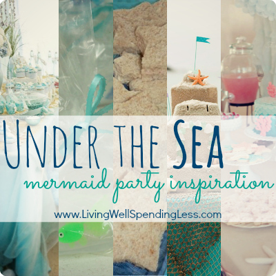 Under the Sea--Mermaid Party Inspiration