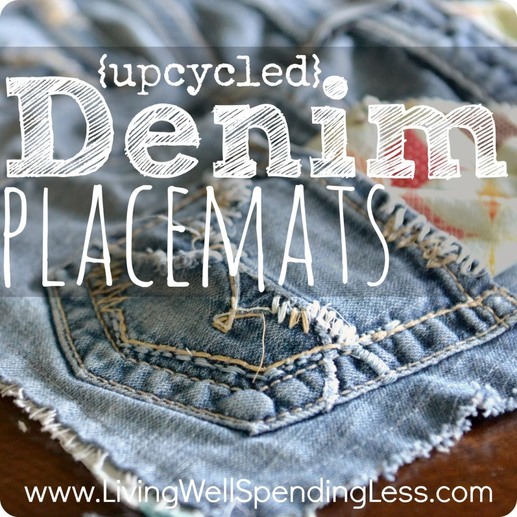 Upcycled Denim Placemats--LOVE this idea for using old jeans!