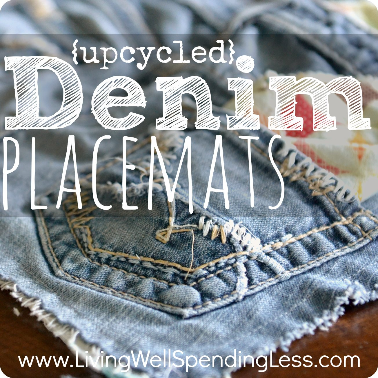 How To Make Upcycled Denim Placemats Living Well