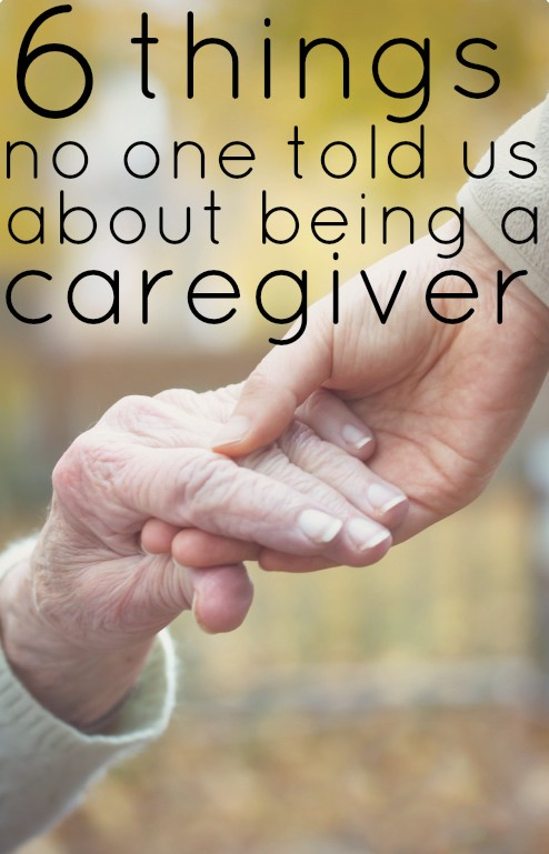 6 things no one told us about being a caregiver. An honest look at the challenges of caring for an elderly parent....and what changes could've helped.