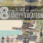 8 ways to save on your next family vacation--awesome budget travel tips that everyone should know before they plan their next getaway!