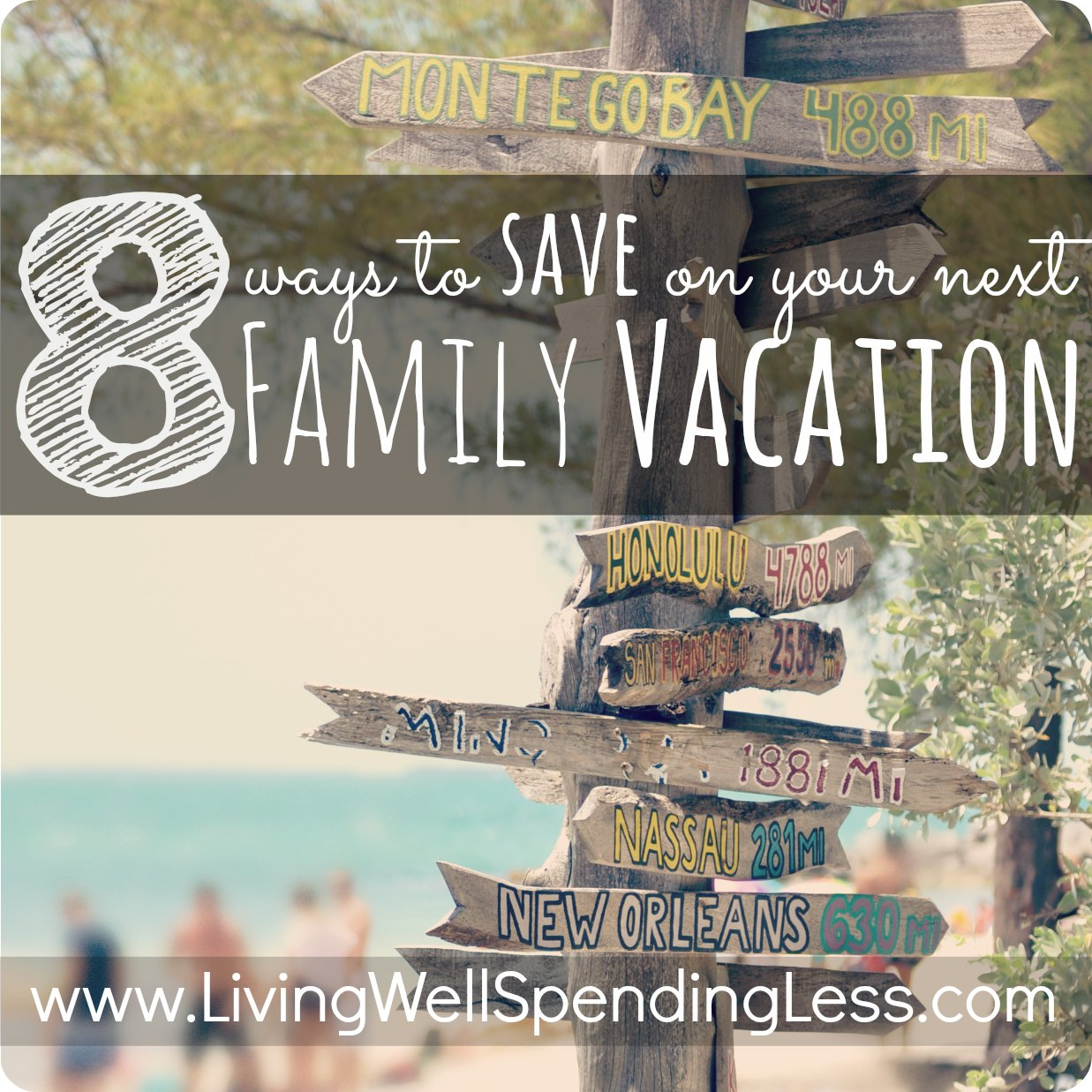 How to Save on Family Vacation: 8 Tips
