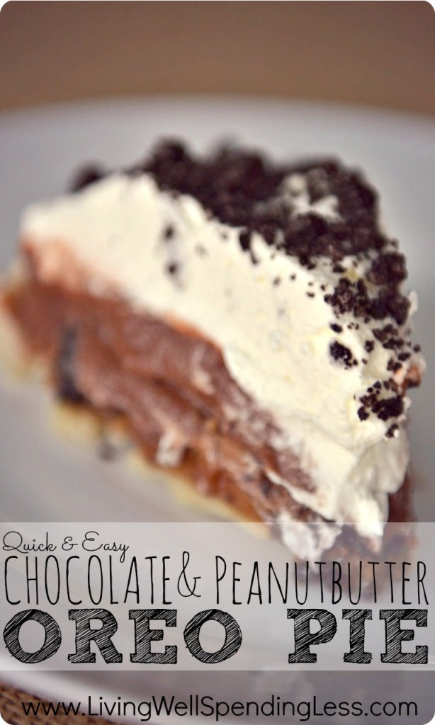 Quick & Easy Chocolate Peanut Butter Oreo Pie--the perfect last-minute dessert (whips up in only 20 minutes!) YUM!