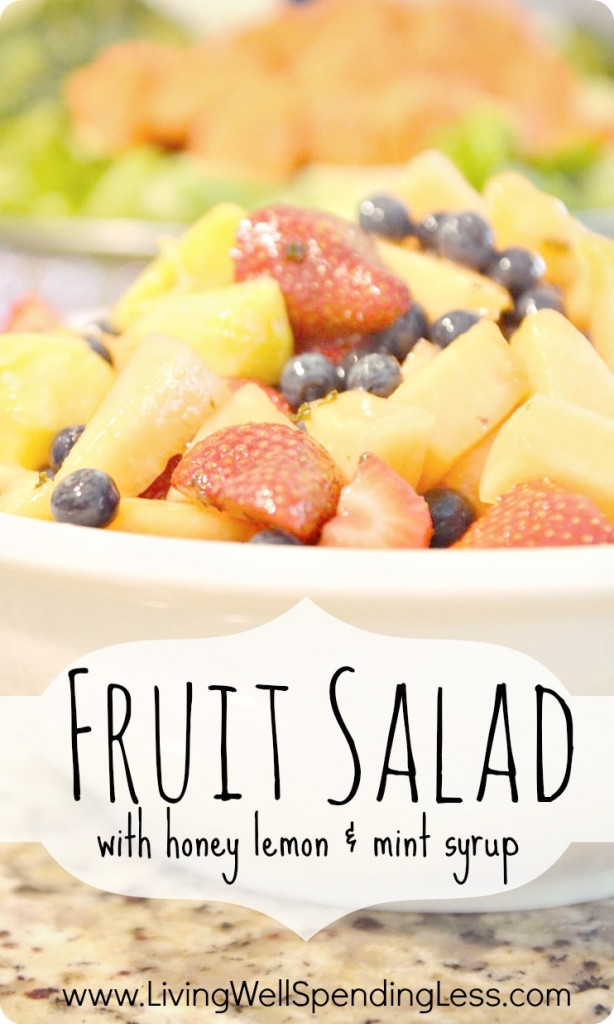 Fruit Salad with honey lemon mint syrup
