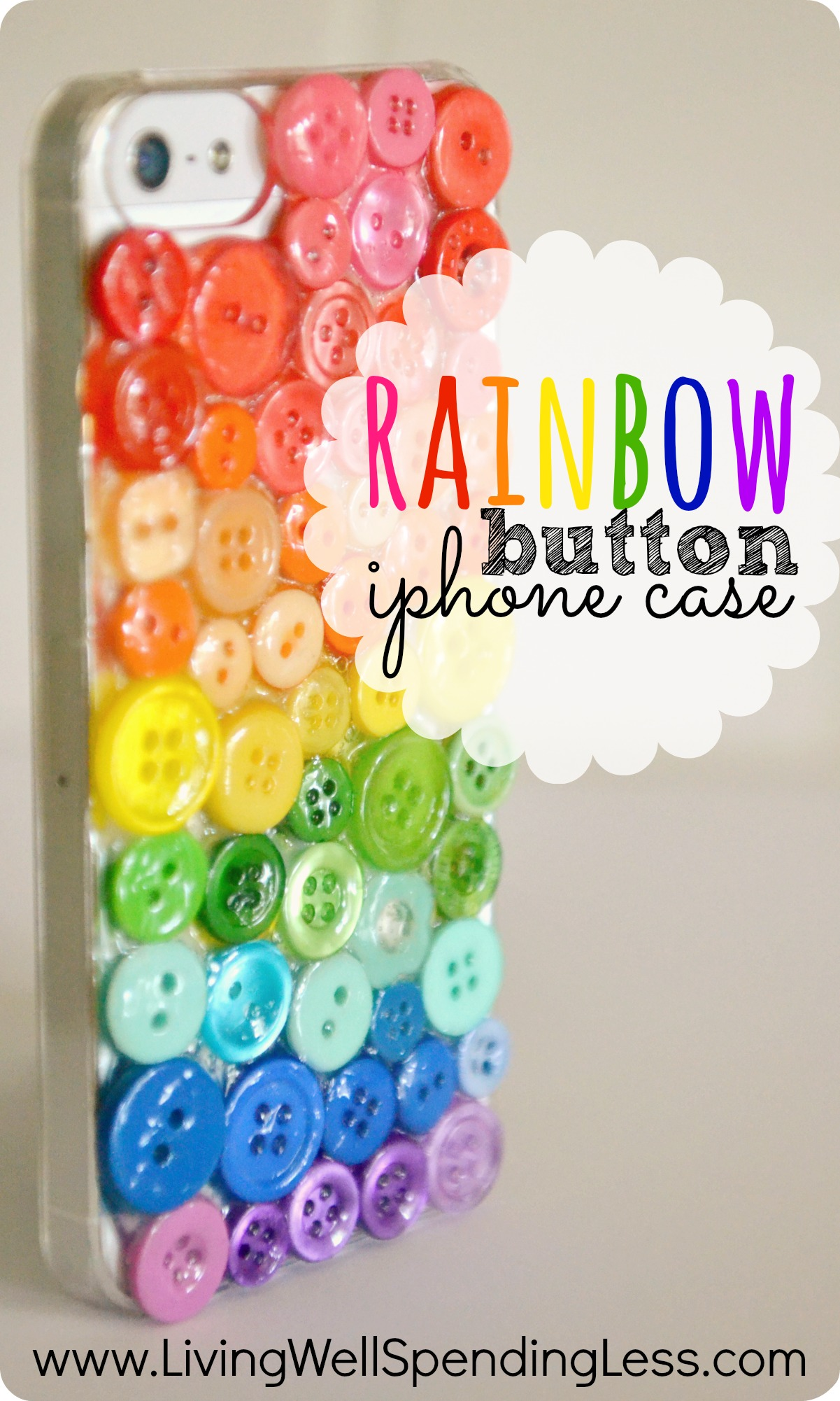 Diy rainbow button iphone case love this so much darling for Diy custom phone case