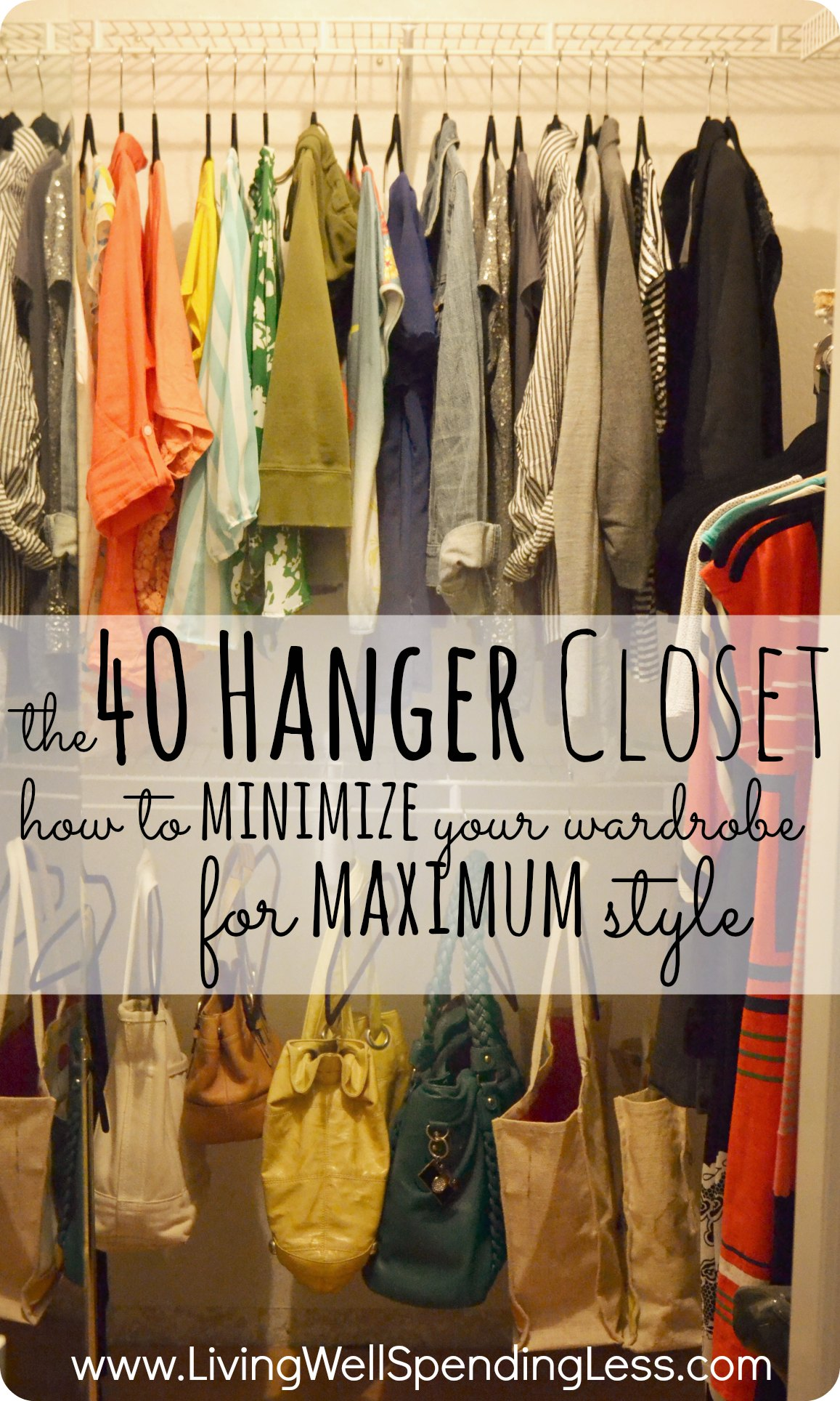 The 40 Hanger Closet » The 40 Hanger Closetu2013How To Mimize Your Wardrobe For  Maximum Style. WOW! Super Motivating Post About Paring Down Your Closet To  Just ...
