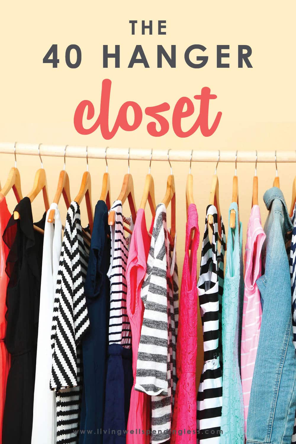 Are you sick of everything in your closet? Use the The 40 Hanger Closet organizing plan to pare down your wardrobe to the perfect essentials. #40hangercloset #closetorganization #organization #decluttering #declutteringtips #tidyingup #mariekondo #clutterfree