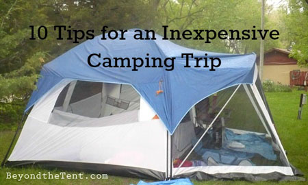 inexpensive camping trip tips
