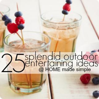 25 Splendid Outdoor Entertaining Ideas | Summer Entertaining Tips