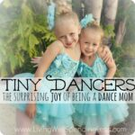 Tiny Dancers-the surprising joy of being a dance mom.  Sweet!