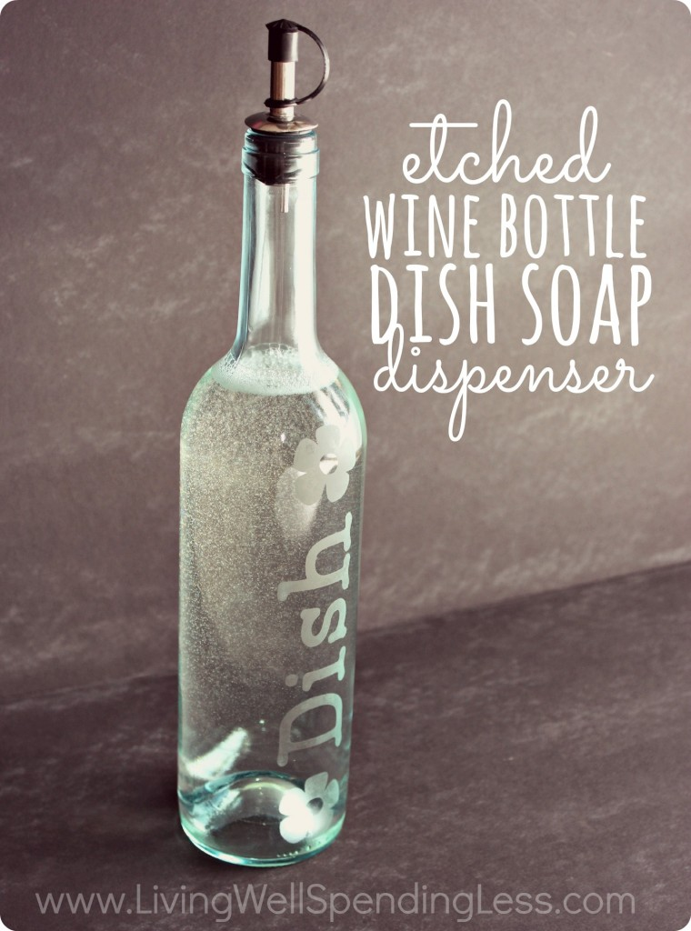 DIY Etched Wine Bottle Dish Soap Dispenser | Etched Wine Bottle | DIY Etched Wine Bottle | DIY Dish Soap Dispenser | Wine Bottles | Soap Dispenser | Etched Wine Bottle