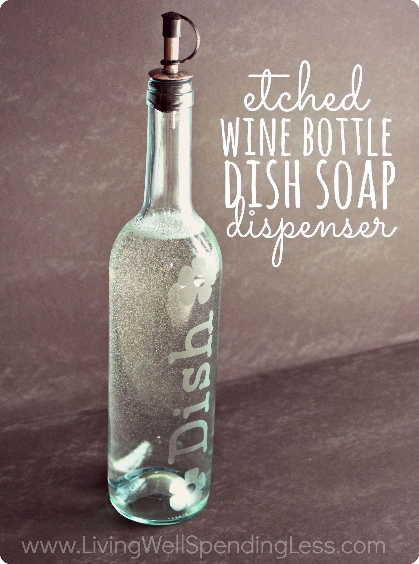Diy etched wine bottle soap dispenser who knew glass for Wine bottle glasses diy