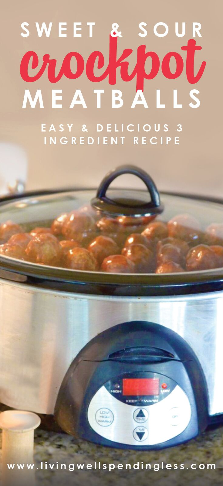 Sweet & Sour Crockpot Meatballs: an easy and delicious three-ingredient recipe. So easy to make for your next party!