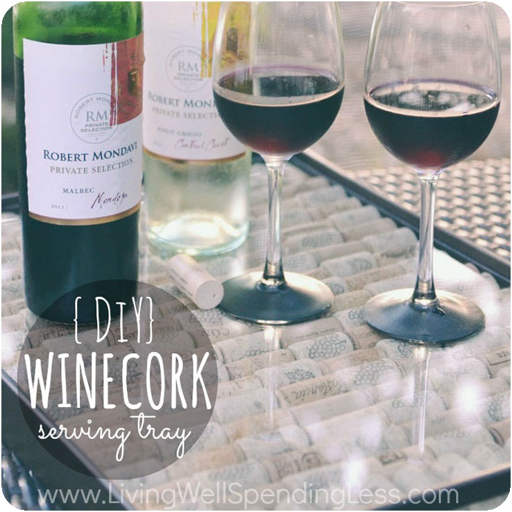 Diy Wine Cork Serving Tray Living Well Spending Less