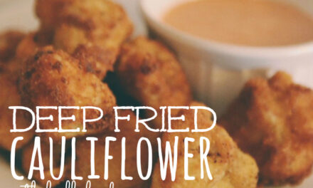 Deep Fried Cauliflower with Buffalo Dipping Sauce