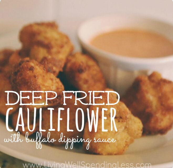 Deep Fried Cauliflower with Buffalo Dipping Sauce