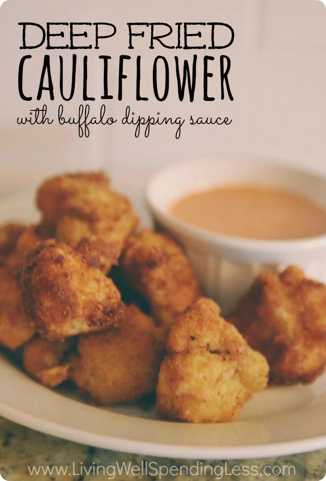 Deep Fried Cauliflower | Buffalo Dipping Sauce | Deep Fried Recipes | Snack & Starte Food Ideas | Cauliflower Food Ideas | Batter Dipped Deep Fried Cauliflower | Crispy Buffalo Fried Cauliflower | Cauliflower Recipes