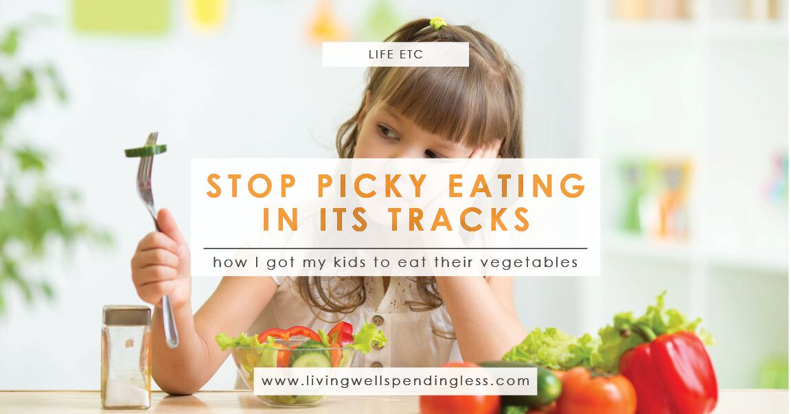 How I Get My Kids to Eat Vegetables | Living Well Spending Less®