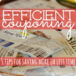 efficient couponing--5 tips for saving more in less time