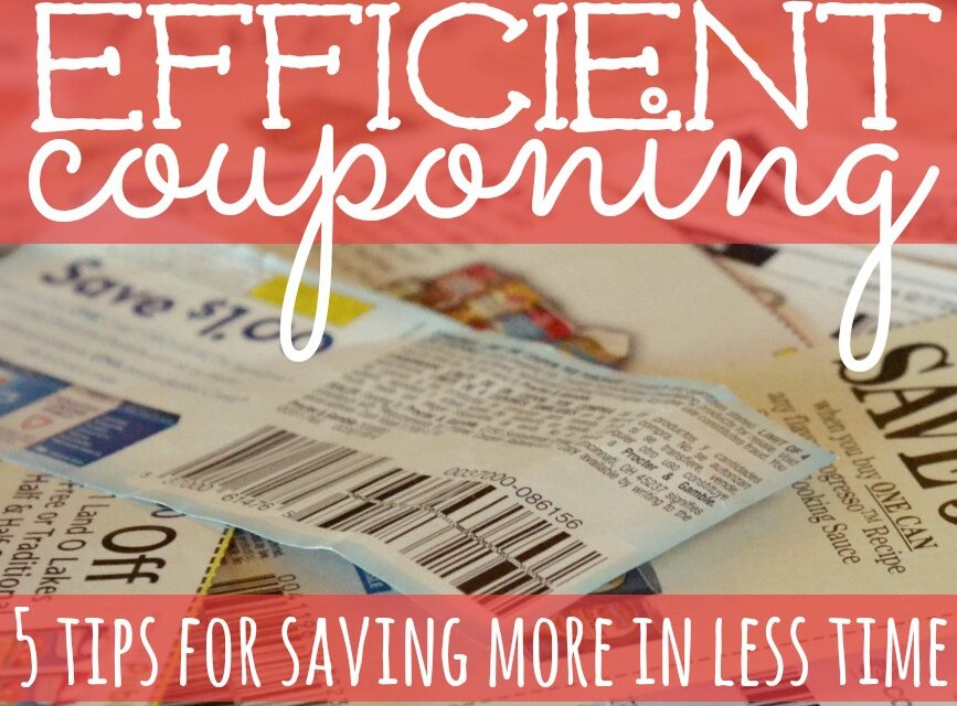 Efficient Couponing: How to Save More in Less Time