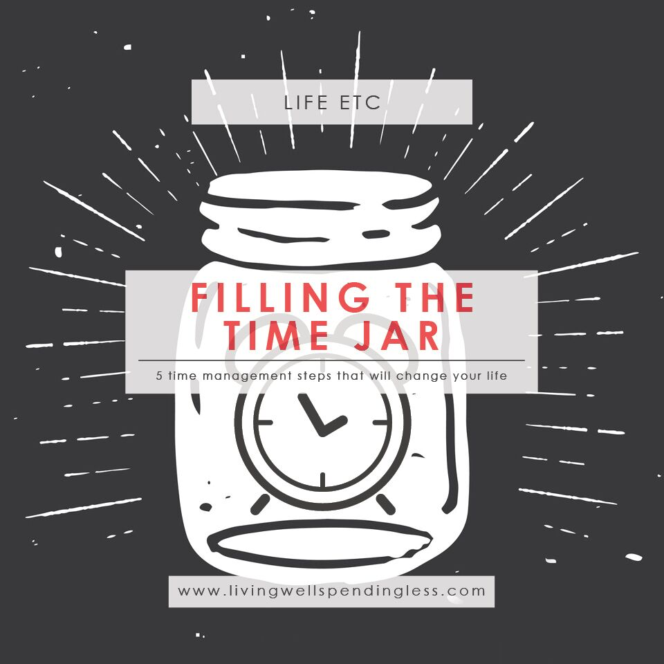 Time Jar | Life Hacks | Time Management Tip | Priorities | Life Goals