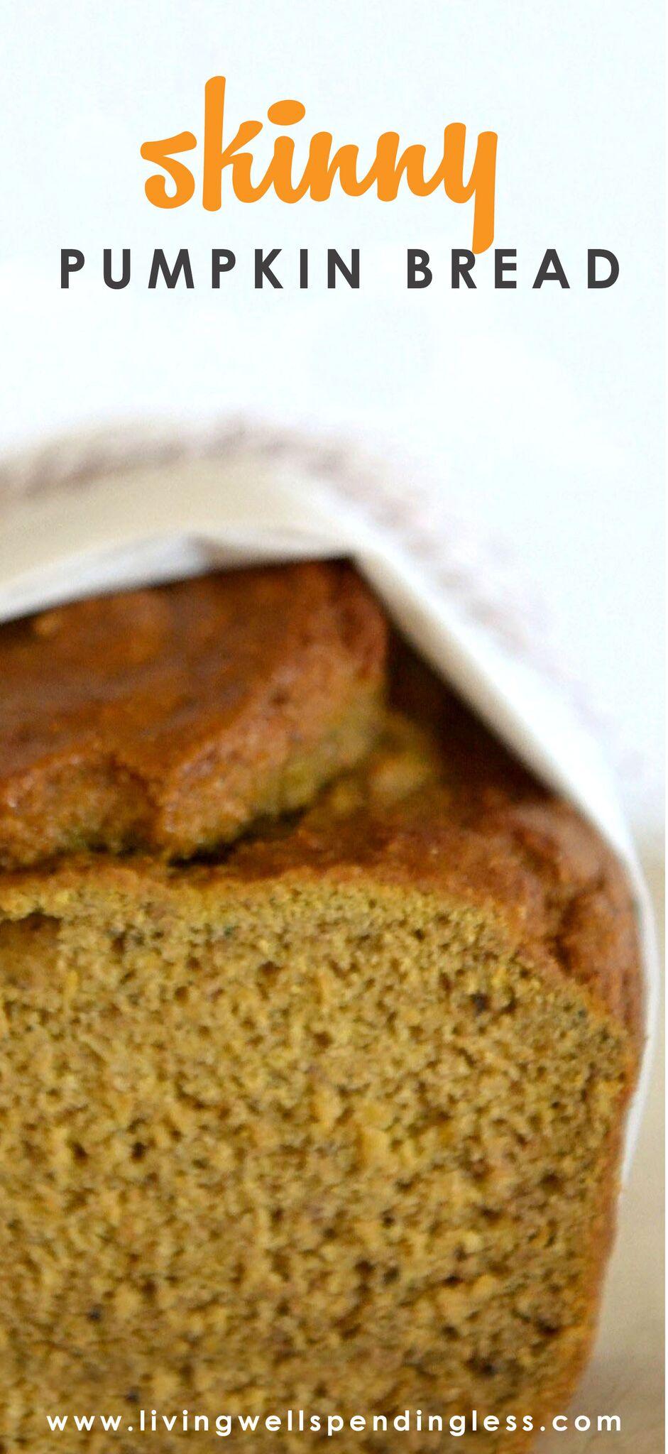 Skinny Pumpkin Bread   Healthy Pumpkin Bread Recipe   Breakfast Meal   Holiday Food   Vegetarian Food Choices   Eat Healthy   Pumpkin Bread   Healhty Bread Recipe   Low Calorie Pumpkin Bread