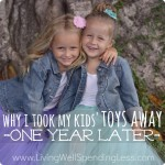 Why I took My Kids' Toys Away One Year Later
