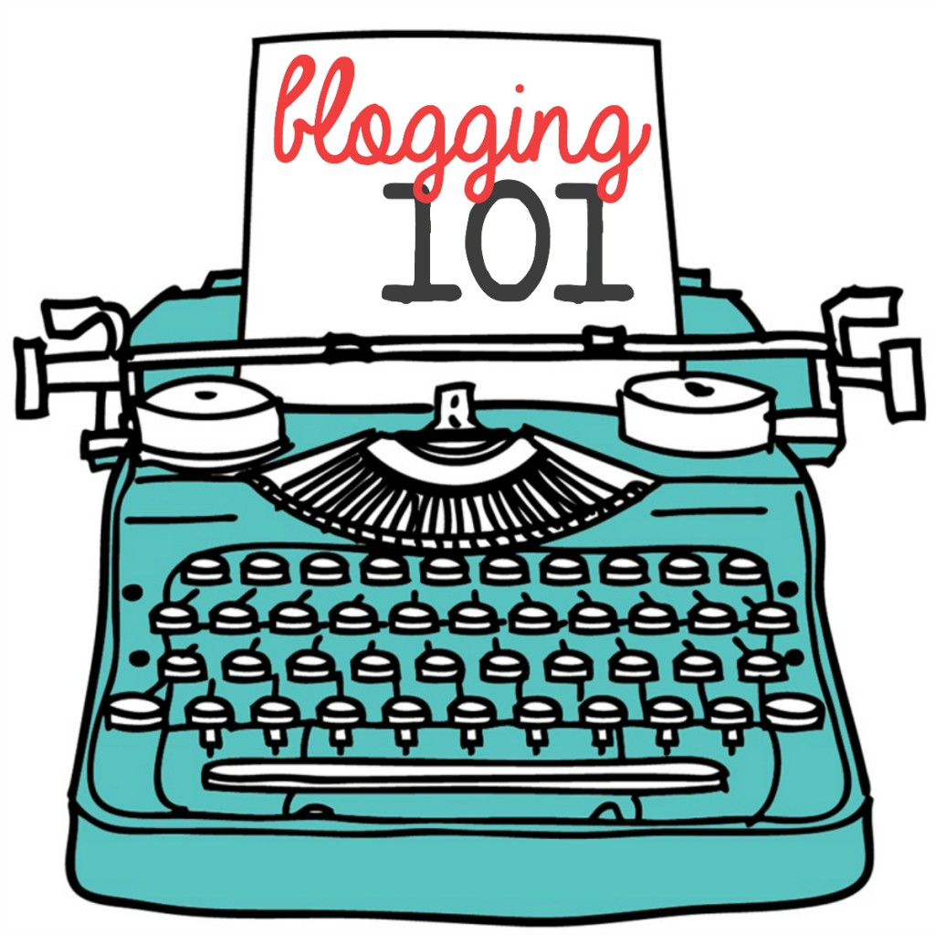 Your guide to Blogging 101!