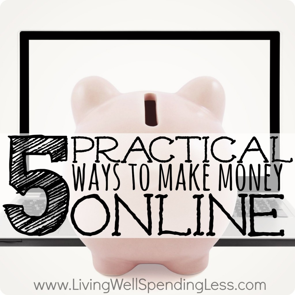 Follow these 5 practical ways to earn money online to earn a little extra cash!
