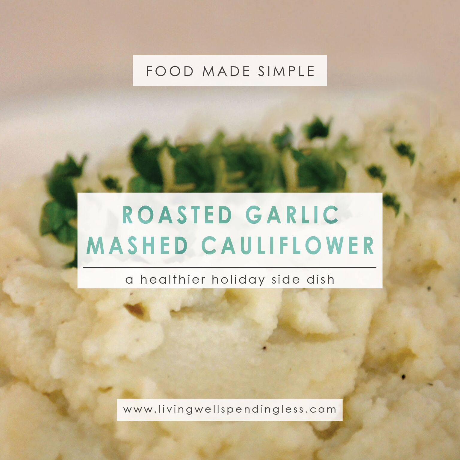 Roasted Garlic Mashed Cauliflower | Mashed Cauliflower | Roasted Garlic Mashed Cauliflower Recipe | Easy Roasted Garlic Mashed Cauliflower | Best Roasted Garlic Mashed Cauliflower