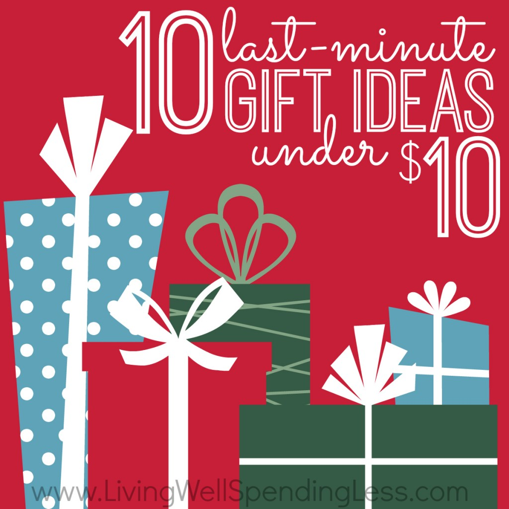 10 Last Minute Gift Ideas Under $10 - Living Well Spending Less®