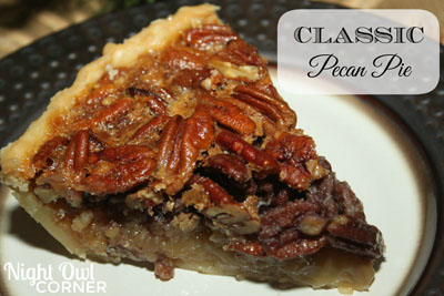 This Classic Pecan Pie from Night Owl Corner looks absolutely ...