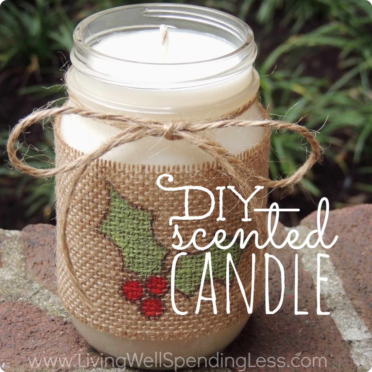 Diy scented candle in a jar living well spending less for Christmas present homemade gift ideas