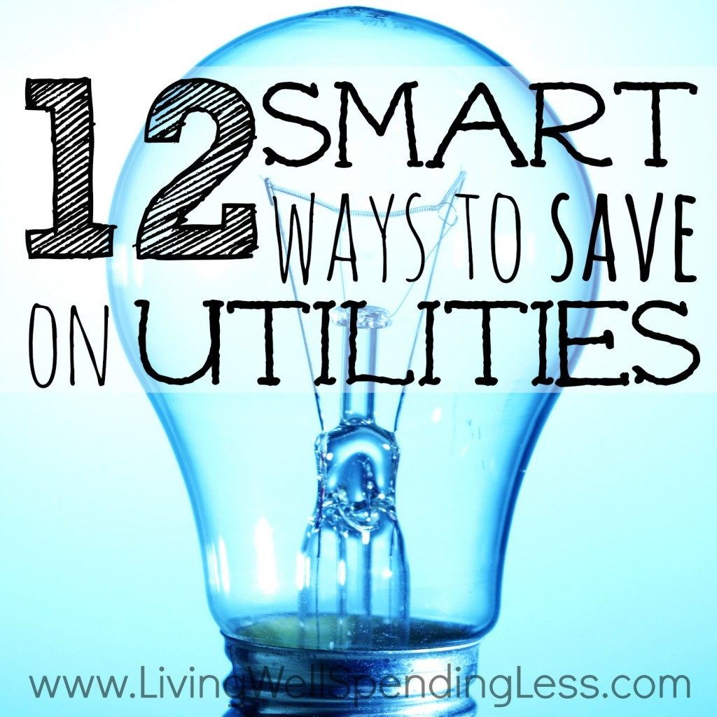 12 smart (and painless) ways to save on utilities