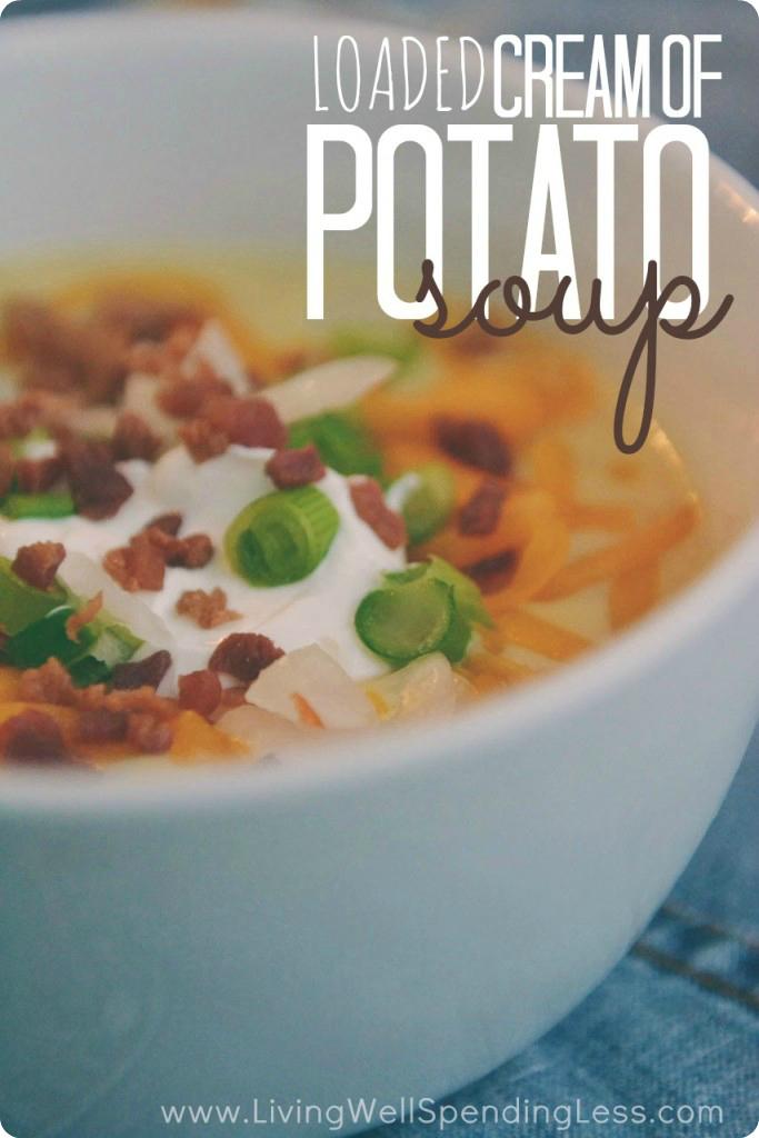 Loaded Cream of Potato Soup   Perfect Potato Soup   Soup Recipes   Crockpot Soup Recipes