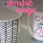 DIY Sharpie mugs are still all over Pinterest, but do they really work? This step-by-step tutorial shows you how to make them and tells you exactly which markers won't wash off! Great gift idea!