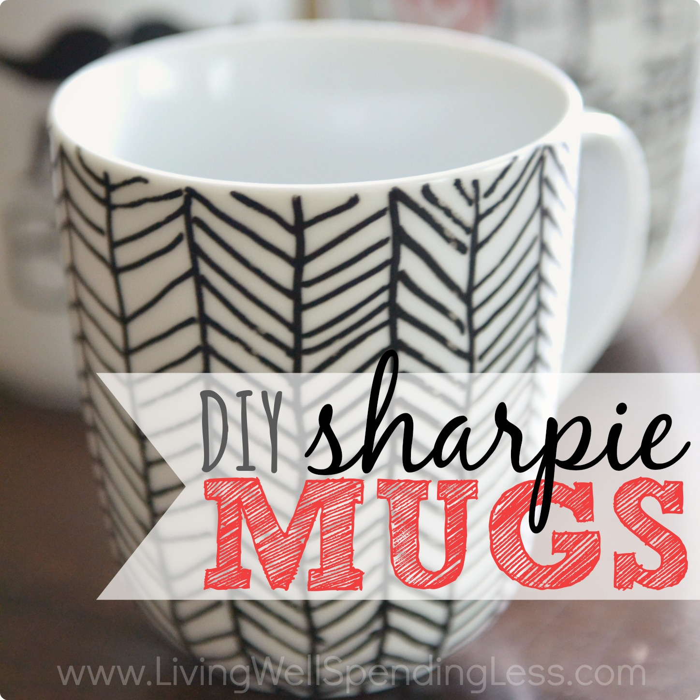 Diy Sharpie Mugs Square Living Well Spending Less 174