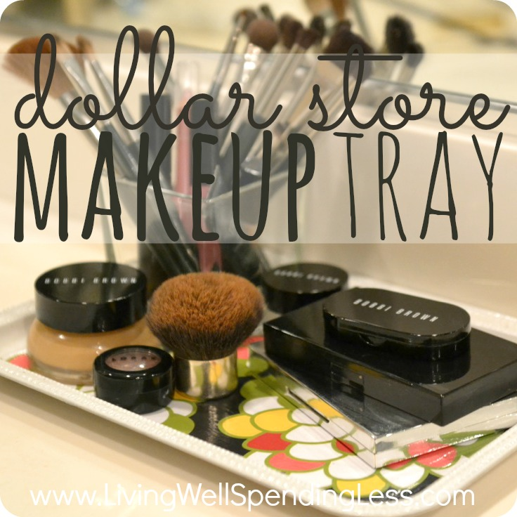 DIY Dollar Store Makeup Tray | DIY Vanity Tray and Organizer | Makeup Organization | Storage Ideas |diy makeup organizer tray