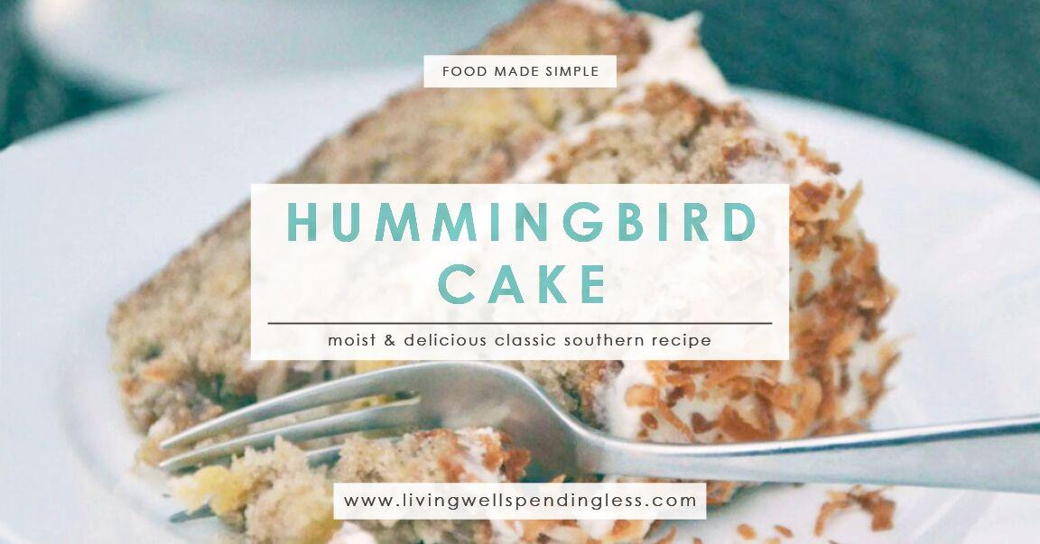 Hummingbird Cake Recipe Joy Of Baking: Living Well Spending Less®
