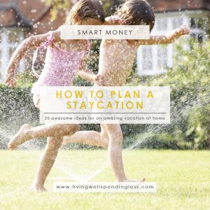 Awesome Staycation Ideas | Staycation Tips | Staycation Planning | Family Getaways | Family Activites | Family Vacations
