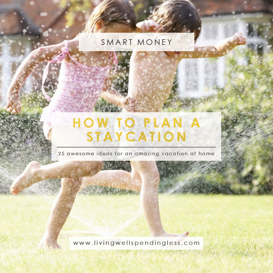 awesome family staycation ideas | living well spending less®