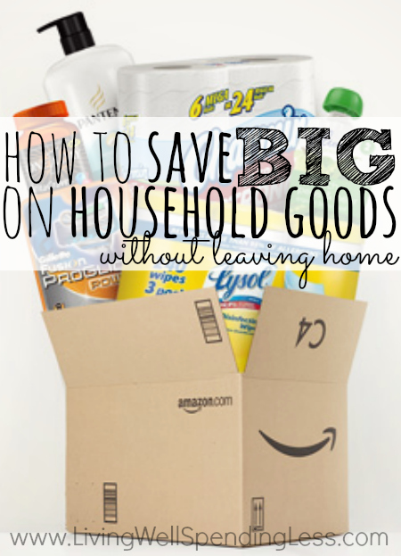 Save BIG on Household Goods Without Ever Leaving Home!