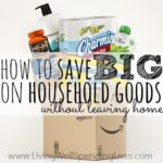 How to save BIG on household goods (without leaving home!)