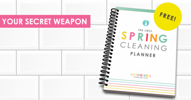 Get the free LWSL Spring Cleaning Planner to help you keep your whole house sparkling clean.