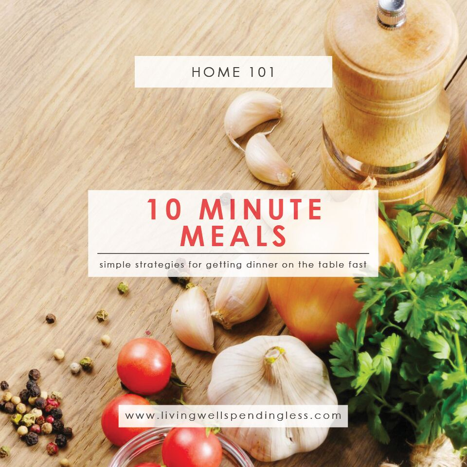 10 Minute Meals | Quick Meals | Easy Quick Meals | Get Food On The Table