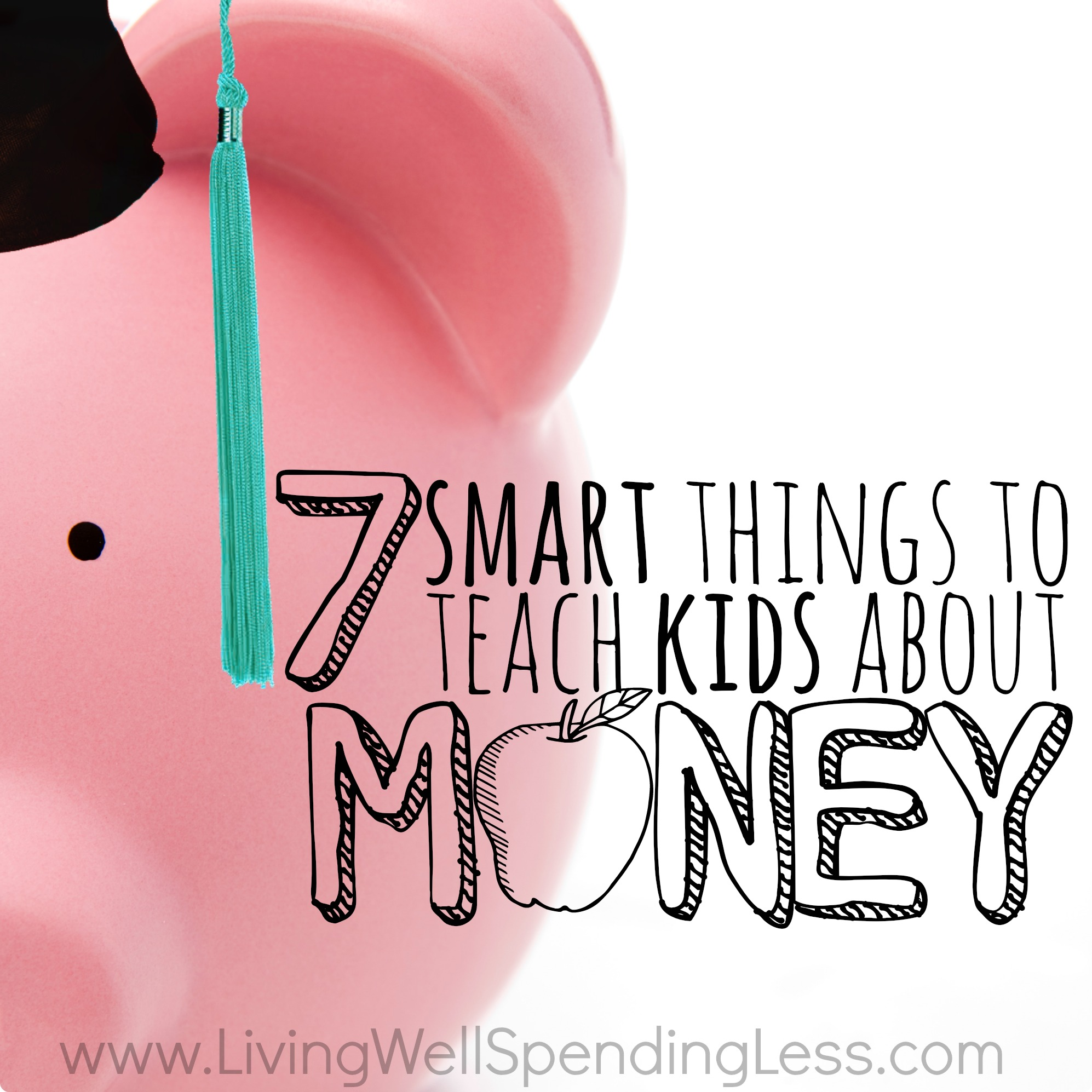 7 Smart Things to Teach Kids About Money | Money Lessons for Kids