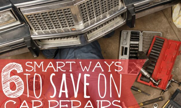 6 Smart Ways to Save on Car Repairs