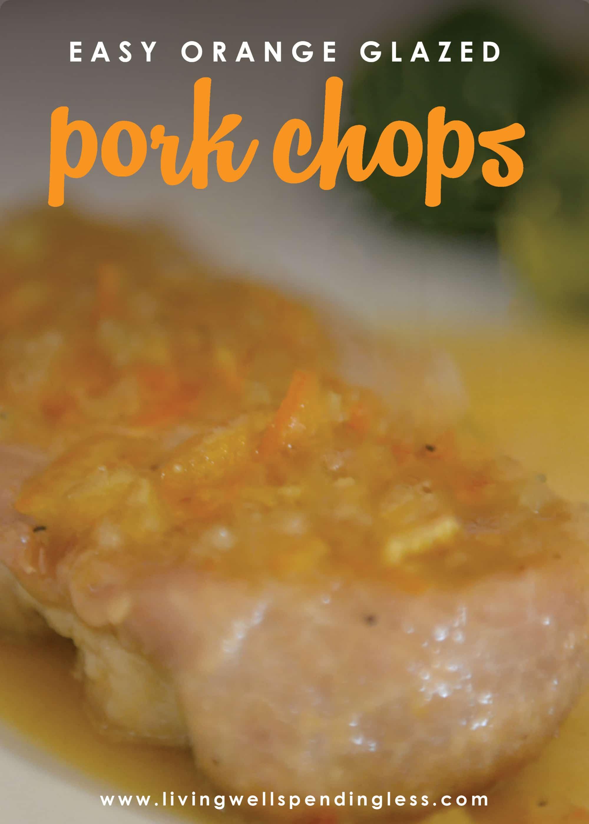These freezer-friendly orange glazed pork chops take just minutes to prep but taste juicy and delicious. Enjoy this family pleasing pork chop recipe.