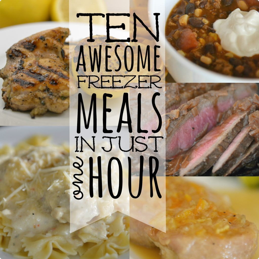 Cook these ten awesome freezer meals in just one hour.